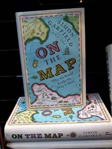 On the Map, by Simon Garfield