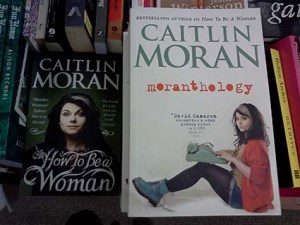 Moranthology, by Caitlin Moran